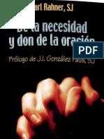 Rahner, Karl - De La Necesidad y Don de La Oracion