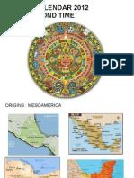 Mayan Calendar Presentation 12.12.12