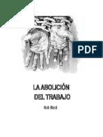 La Abolicion del Trabajo - Bob Black