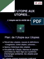 De l'Utopie aux Utopies...