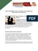 Como Conquistar a tu Ex - Volviendo a los Fundamentos Basicos de Amor y Romance