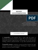 Money counterfeiting