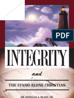 Integrity & the Stand Alone Christian