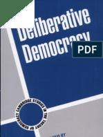 Deliberative Democracy Cambridge Studies in the Theory of Democracy