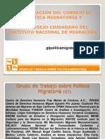 CONFORMACIÓN DEL CONSEJO DE POLÍTICA MIGRATORIA Y DEL CONSEJO CIUDADANO DEL INSTITUTO NACIONAL DE MIGRACIÓN - Grupo de Trabajo sobre Política Migratoria (GT)