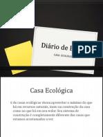 Diário de Bordo-CASA ECOLÓGICA