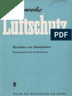 Schriftenreihe Luftschutz 8 - Herrichten von Schutzkellern