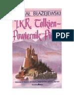 Michał Błażejewski - JRR Tolkien, Powiernik Pieśni