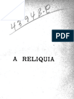 [QUEIROS, Eça de] 1887, A relíquia - sobre a nudez forte da verdade - o manto diaphano da phantasia