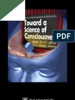 Toward a Science of Consciousness 2010