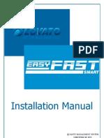 Easy Fast Smart Installation Manual