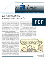 La manipulation, une agression sournoise