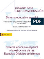 Orientación para Auxiliares de Conversación. Sistema educativo Español. Enseñanza Secundaria y EE.OO.II. 2012