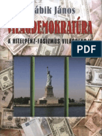Világdemokratúra - A hitelpénz-fasizmus világrendje (Részlet)