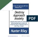 Destroy-Approach-Anxiety-System