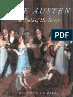 Deirdre Le Faye - Jane Austen the World of Her Novels