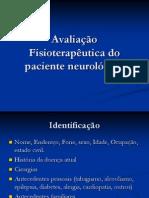 Avaliação fisioterapeutica do paciente neurollogico.