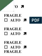 ALTO FRAGILE Scritte Per Pacchi