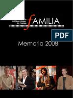 IV Mostra Internacional de Cinema Familia Memoria 2008