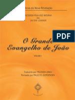 O Grande Evangelho de Joao - vol. 1 (Jacob Lorber)