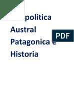 Geopolitica Austral Patagonica e Historia (notas)