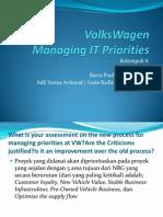 VolksWagen - Managing IT Priorities