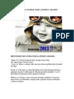 """""""Bienvenido 2013 entra por la puerta grande"""""""