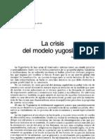 Franquesa, R. - La Crisis Del Modelo Yugoslavo