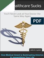 Our Healthcare Sucks - Intro