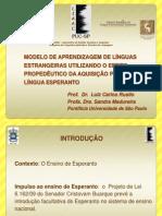 MODELO DE APRENDIZAGEM DE LÍNGUAS ESTRANGEIRAS UTILIZANDO O EFEITO PROPEDÊUTICO DA AQUISIÇÃO PRÉVIA DA LÍNGUA ESPERANTO