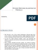 The Geometric Efficient Matching Algorithm for Firewalls