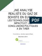 UNE ANALYSE REALISTE DU GAZ DE SCHISTE EN EUROPE : LES TECHNOLOGIES, LEURS IMPACTS ET LES CONCLUSIONS POLITIQUES A EN TIRER