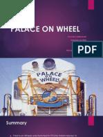 Palace on Wheel, Pavan