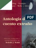 Walsh Rodolfo - Antologia Del Cuento Extraño 4