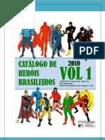 Catálogo de Heróis Brasileiros Vol. 01
