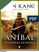 Anibal, enemigo de Roma - Ben Kane.pdf