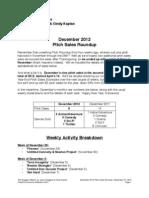 Scoggins Report - December 2012 Pitch Sales Roundup