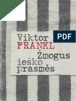 """Viktor E. Frankl """"Žmogus ieško prasmės"""""""