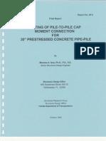 TestingOfPileToPileCapMomentConnectionFor30inPSConcretePipePile