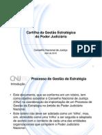Modulo básico do curso de Gestão Estratégica do CNJ