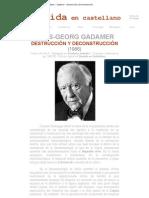 Derrida en castellano - Gadamer - Destrucción y Deconstrucción