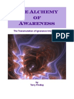 26583599 the Alchemy of Awareness the Transmutation of Ignorance Into Wisdom by Terry Findlay