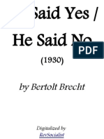 He Said Yes, He Said No - Bertolt Brecht
