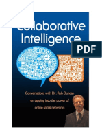 Collaborative Intelligence - Dr. Rob Duncan - 2013 - ISBN 978-0-9918198-0-5 (PDF Version)