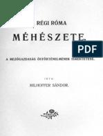 Milhoffer Sándor-Régi Róma méhészete 1904