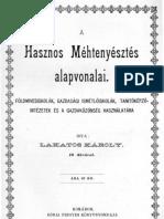 Lakatos Károly - A hasznos méhtenyésztés alapvonalai 1898