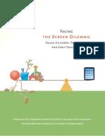 Facing the Screen Dilemma