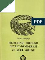 Bilim, Resmi Ideoloji, Devlet, Demokrasi ve Kürt Sorunu-Ismail Beşikçi