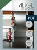 The Fridge Foundation #1