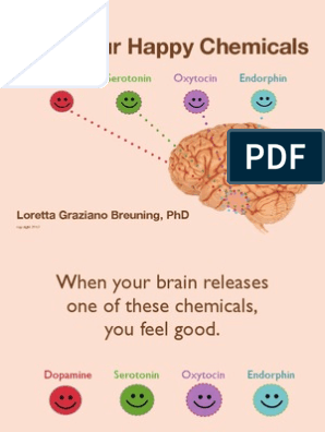 Happy Chemicals | Habits | Brain